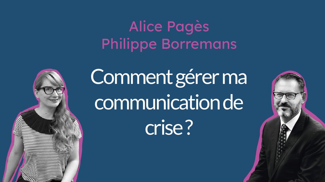 Comment gérer ma communication de crise