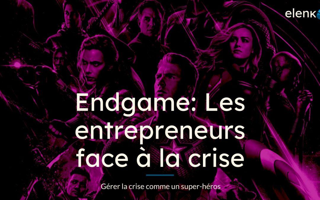 Webinar – Endgame: les entrepreneurs face à la crise